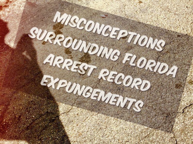 expungement misconceptions
