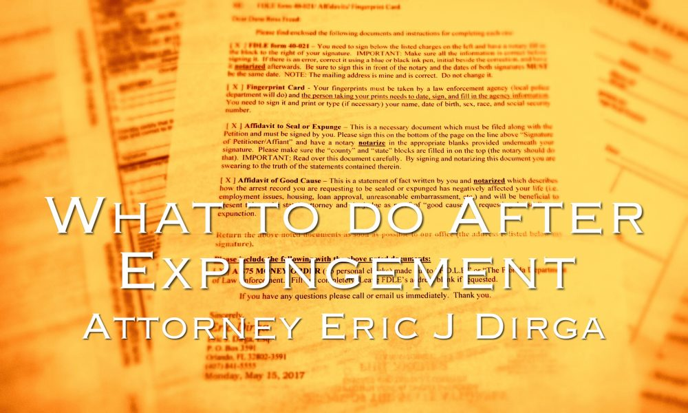 what to do after expungement eric j dirga attorney