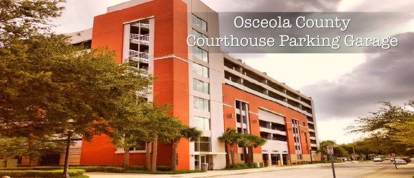 Osceola County Courthouse Parking garage