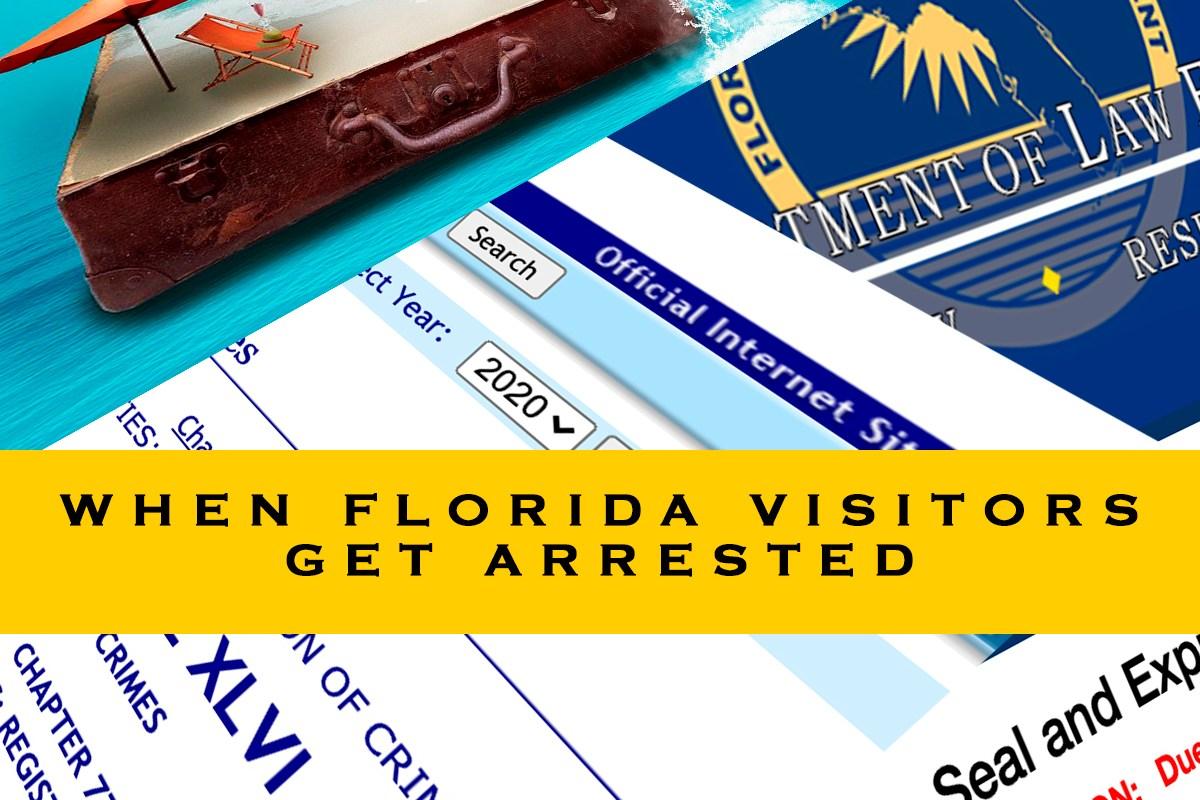when florida visitors get arrested