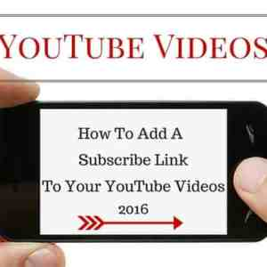 how to add a subscribe link to your YouTube Videos