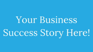 your-business-success-story-here