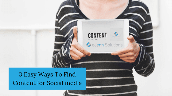 easy ways to find content for social media