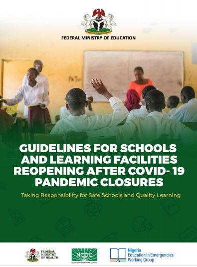 Nigerian Schools Resumption Date : Download COVID 19 GUIDELINES FOR SAFE REOPENING OF SCHOOLS & LEARNING FACILITIES
