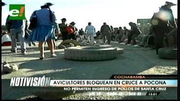 Cochabamba: Avicultores bloquean vía para impedir ingreso de pollo