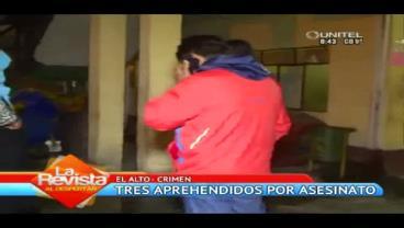 El Alto: Detienen a menor de edad y dos personas más por un crimen pasional