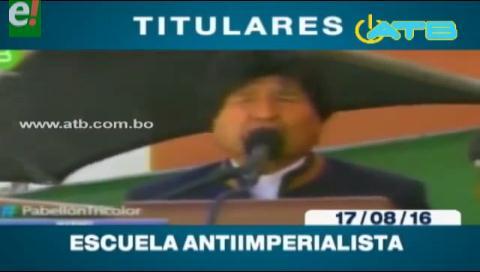 Titulares de TV: Evo Morales inauguró Escuela Antiimperialista