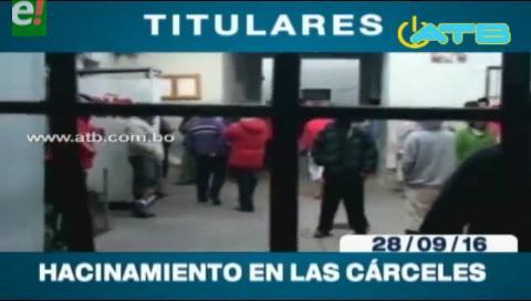 Titulares de TV: Hacinamiento en las cárceles del país alcanza hasta 400%