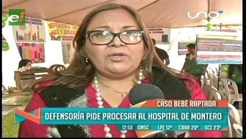 Bebé raptada: Defensoría pide procesar al Hospital de Montero