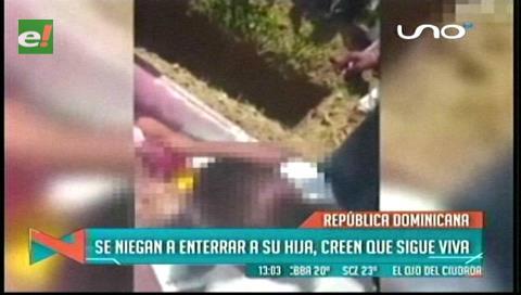 El drama de una familia dominicana: Se niega a enterrar a su hija e insiste en que está viva