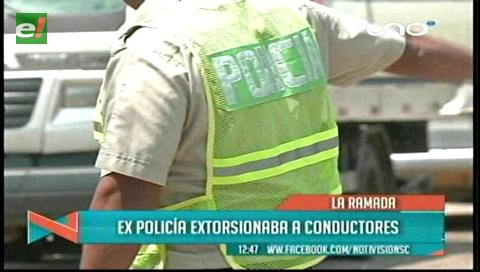 Detienen a un ex policía en pleno acto de extorsión en el mercado La Ramada