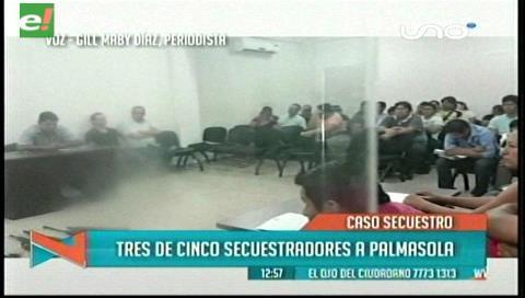 Envían a Palmasola a tres secuestradores de un ecuatoriano