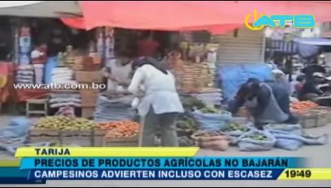 Agrícultores tarijeños incrementan precio de productos