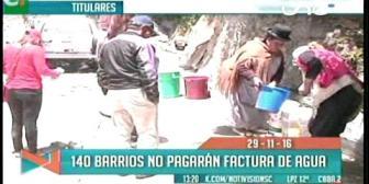 Titulares de TV: 140 barrios no pagarán facturas de agua en La Paz