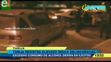 Tarija registra elevado índice de inseguridad ciudadana