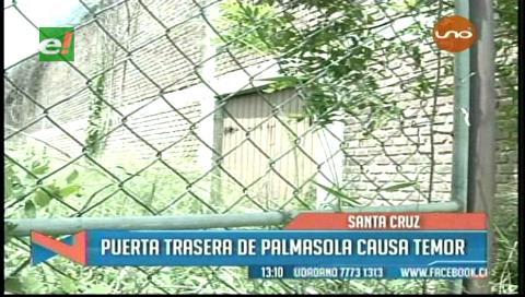 Puerta trasera de la cárcel de Palmasola causa temor en los vecinos de la zona