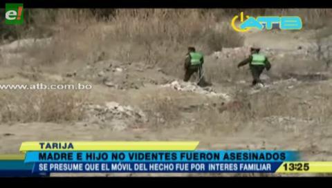 Madre e hijo no videntes son asesinados en Tarija