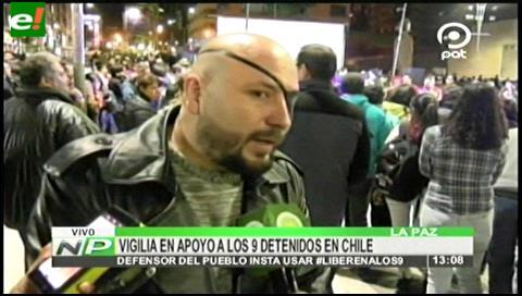 La Paz: Realizan Vigilia por los nueve detenidos en Chile