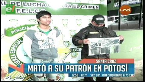 Santa Cruz: Detienen a presunto asesino de un comerciante en Potosí