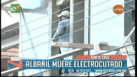 Santa Cruz: Albañil muere electrocutado