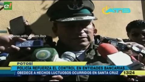 Potosí refuerza el control policial