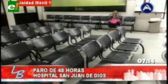 Trabajadores del San Juan de Dios cumplen paro de 48 horas