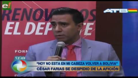 César Farías no volverá a Bolivia