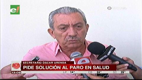Gobernación pide a la Alcaldía cruceña solucionar conflicto con el sector salud