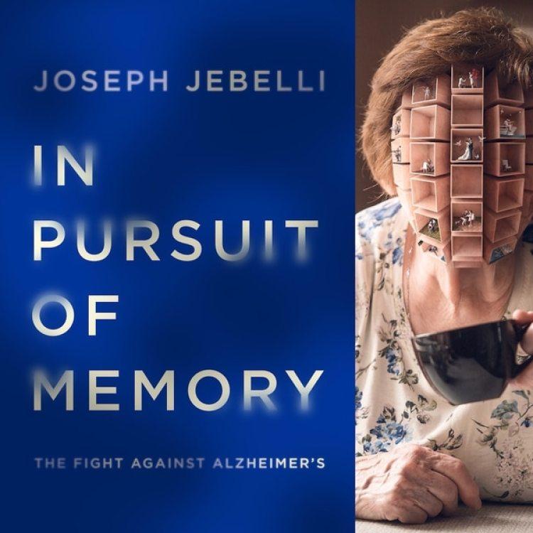 """""""En búsqueda de la memoria"""" de Joseph Jebelli explora los últimos avances en el tratamiento del Alzheimer"""