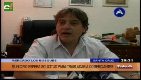 Alcaldía cruceña pedirá un informe sobre el conflicto en el mercado Los Bosques