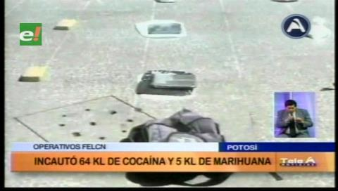 Potosí: La Felcn incauta droga valuada en 250 mil dólares