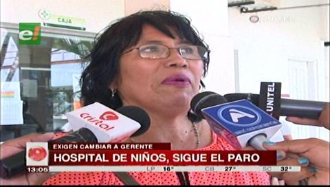 Trabajadores del Hospital de Niño exigen destituir a la gerente para levantar paro