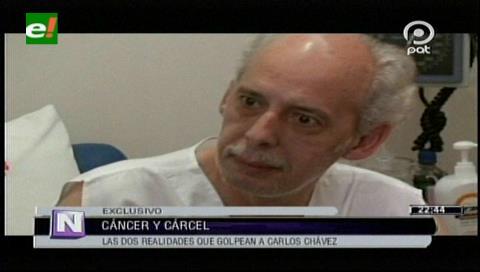 Las realidades que golpean a Carlos Chávez: La cárcel y el cáncer