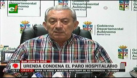 Urenda condena paro convocado en el Hospital San Juan de Dios