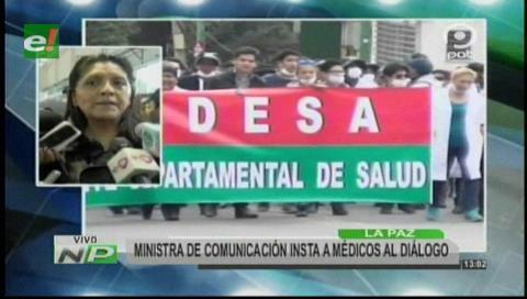 Ministra de Comunicación insta a médicos al diálogo
