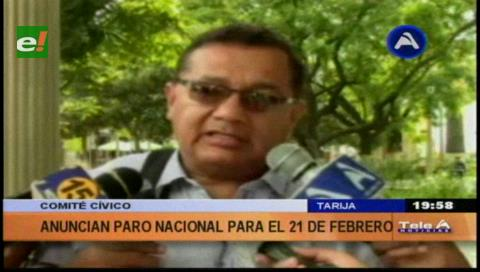 Tarija: Cívicos apuestan por un paro nacional para el 21F