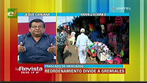 Cahuana critica a dirigentes que insisten que no hay condiciones para el traslado de mercados