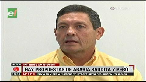Arabia Saudita y Perú quieren jugar partidos amistosos con Bolivia