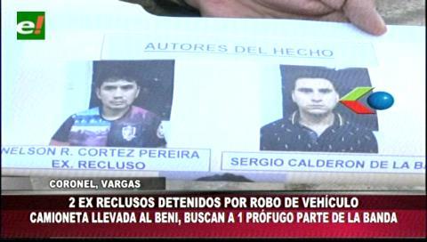 Realizaron varios atracos: Exreos robaron vehículo y lo vendieron en Beni