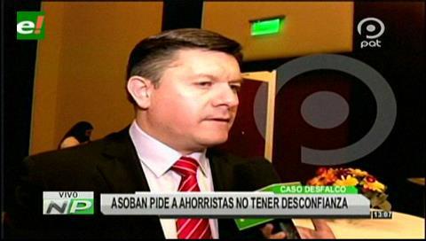 Asoban pide a ahorristas no tener desconfianza debido a los desfalcos
