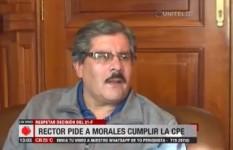 Albarracín pide a Evo Morales que cumpla con la CPE y la decisión del 21F