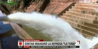 Gobernador Costas inauguró megaproyecto represa 'La Tuna' en los valles cruceños