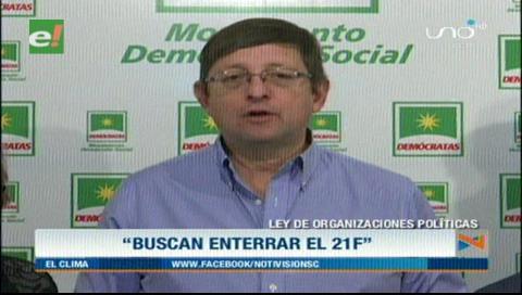 Ortiz: Ley de Organizaciones Políticas está manipulada para dar una falsa legalidad a la reelección de Morales