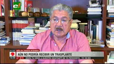 Vaca Díez afirma que el niño no podrá ser sometido aún al trasplante de riñón