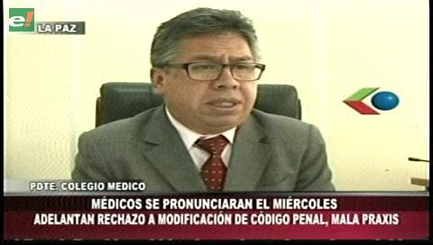 Mala praxis: Colegio Médico de La Paz rechaza una modificación al Código Penal