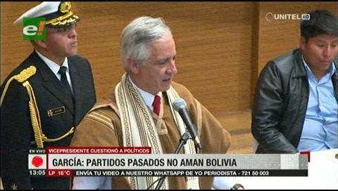 García Linera asegura que los partidos políticos pasados no aman a Bolivia