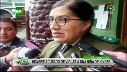 La Paz: Detienen a hombre acusado de violar a una niña en un kinder