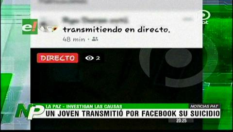 Investigan suicidio transmitido por Facebook en La Paz