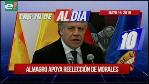 Video titulares de noticias de TV – Bolivia, mediodía del viernes 17 de mayo de 2019