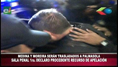 Medina y Moreira serán trasladados a Palmasola
